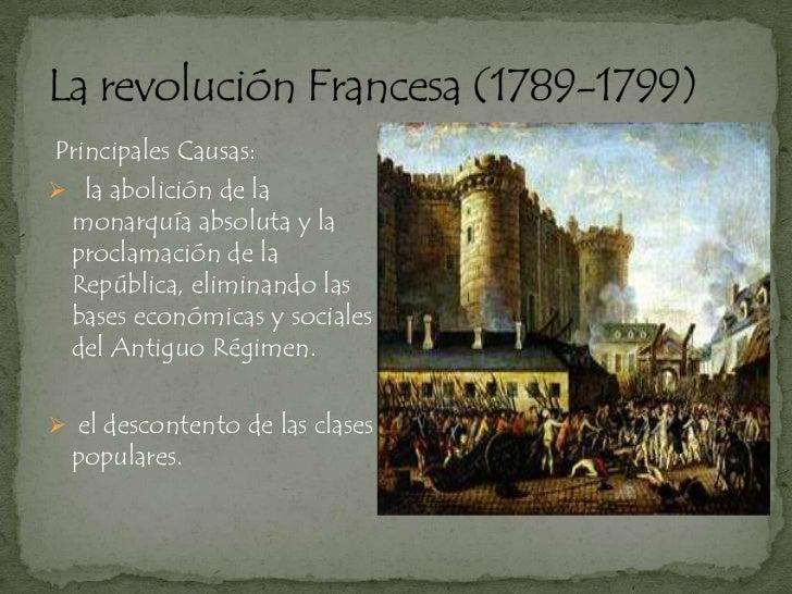 Principales Causas: la abolición de la monarquía absoluta y la proclamación de la República, eliminando las bases económi...
