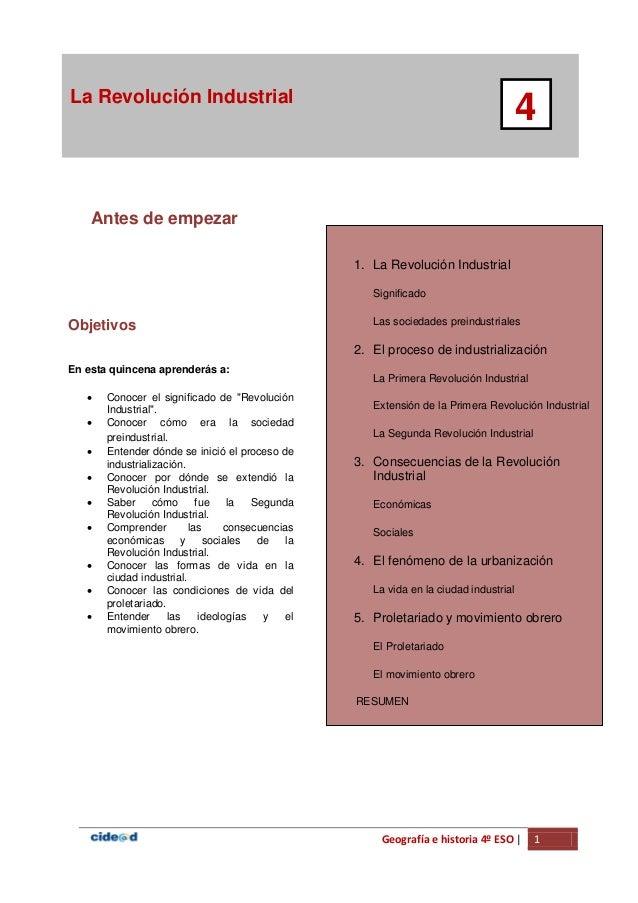 Geografía e historia 4º ESO | 1 La Revolución Industrial 4 Antes de empezar 1. La Revolución Industrial Significado Las so...
