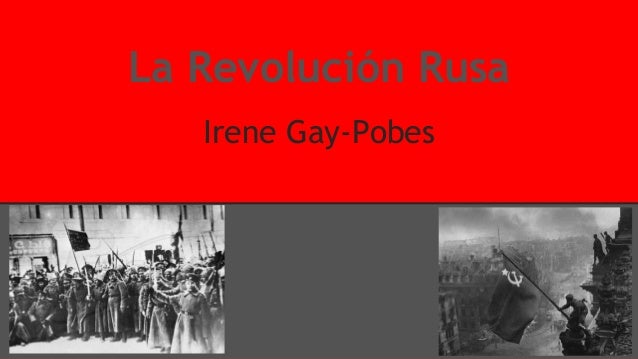 La Revolución Rusa Irene Gay-Pobes
