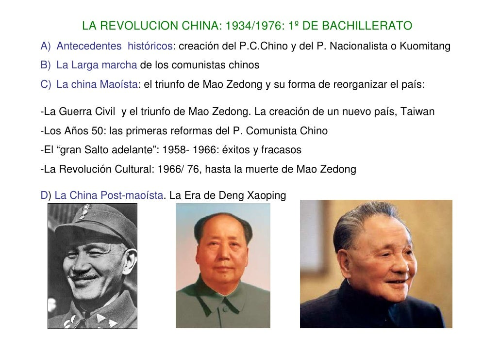 LA REVOLUCION CHINA: 1934/1976: 1º DE BACHILLERATO A) Antecedentes históricos: creación del P.C.Chino y del P. Nacionalist...