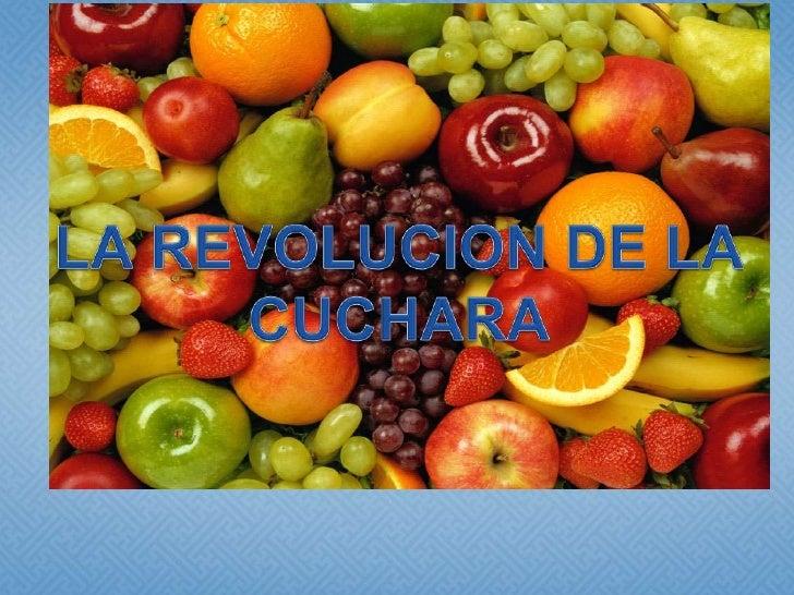 LA REVOLUCION DE LA CUCHARA<br />
