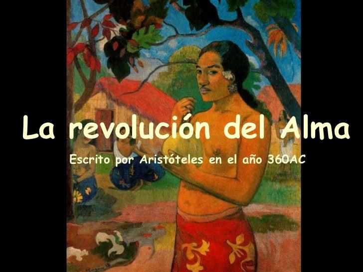 La revolución del Alma Escrito por Aristóteles en el año 360AC