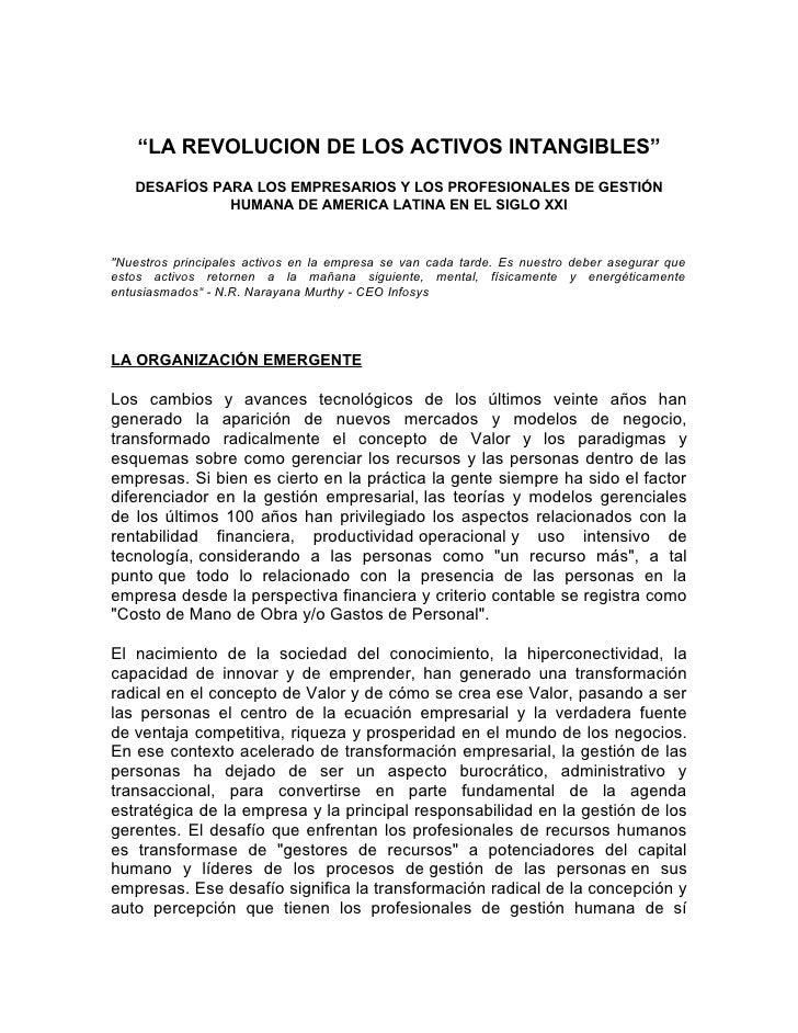 """""""LA REVOLUCION DE LOS ACTIVOS INTANGIBLES""""   DESAFÍOS PARA LOS EMPRESARIOS Y LOS PROFESIONALES DE GESTIÓN              HUM..."""