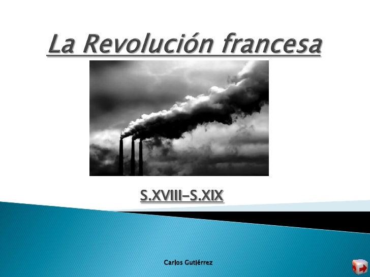 S.XVIII-S.XIX       Carlos Gutiérrez