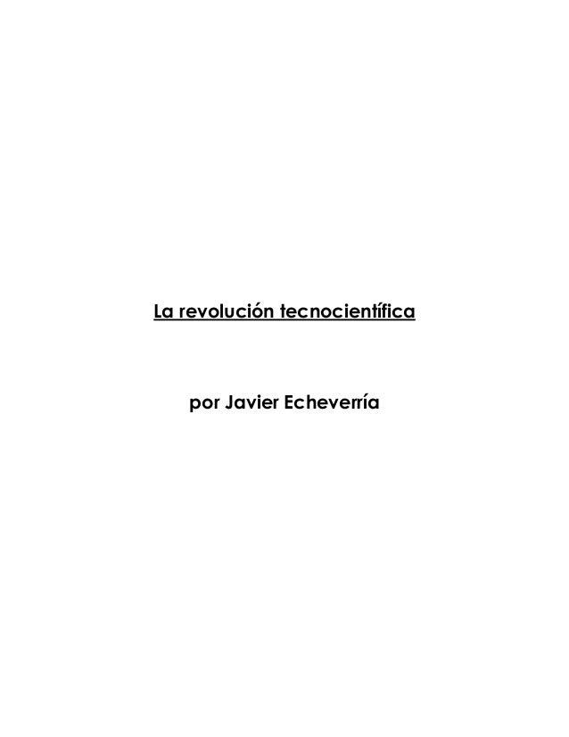 La revolución tecnocientífica por Javier Echeverría