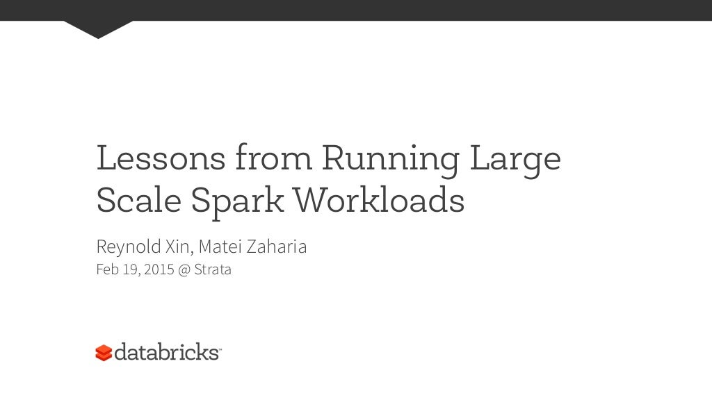 Lessons from Running Large Scale Spark Workloads
