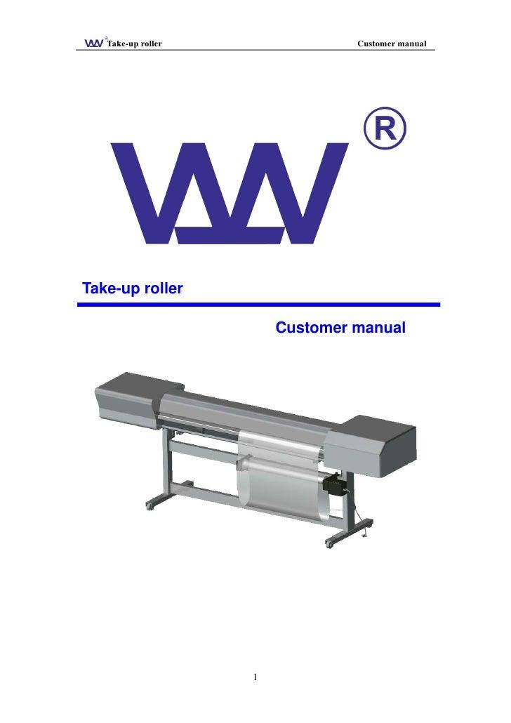 Take-up roller                Customer manual     Take-up roller                          Customer manual                 ...