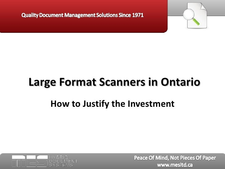 Large Format Scanners in Ontario    How to Justify the Investment