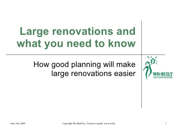 Large renovations and what you need to know How good planning will make large renovations easier