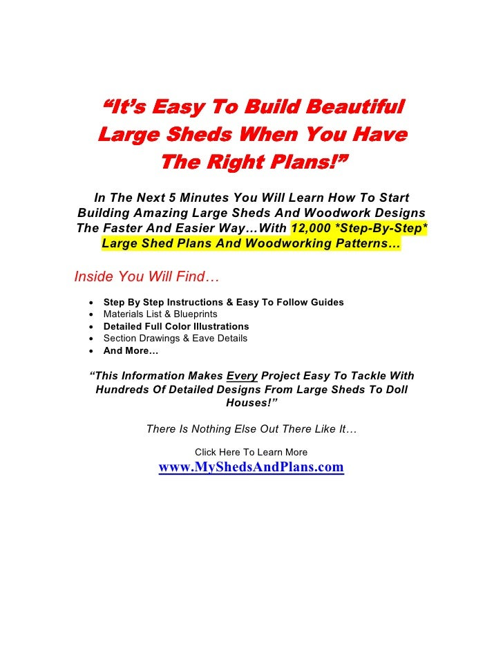 """""""It's Easy To Build Beautiful      Large Sheds When You Have            The Right Plans!""""  In The Next 5 Minutes You Will ..."""