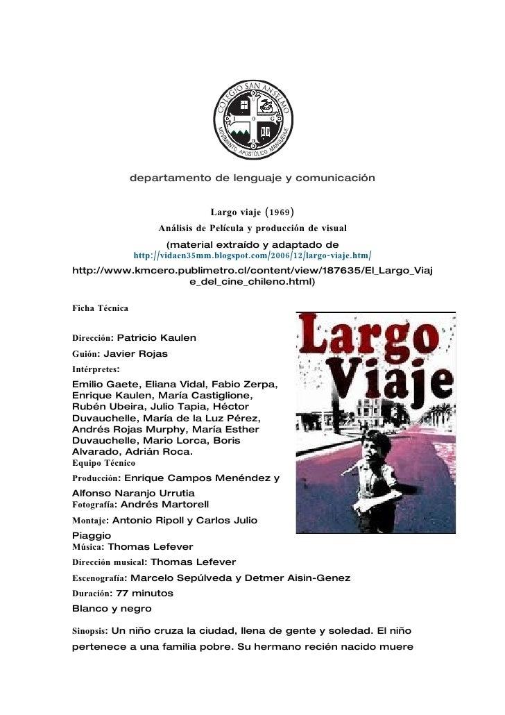 departamento de lenguaje y comunicación                                    Largo viaje (1969)                      Análisi...