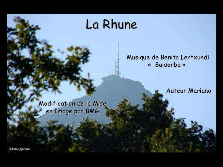 La Rhune Musique de Benito Lertxundi « Baldorba »  Auteur Mariano Modification de la Mise en Image par BMG