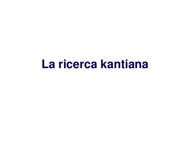 La ricerca kantiana