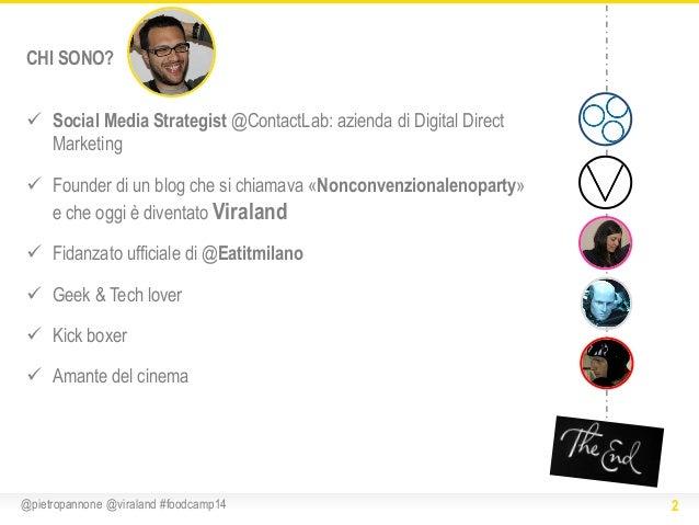 CHI SONO?  Social Media Strategist @ContactLab: azienda di Digital Direct Marketing  Founder di un blog che si chiamava ...