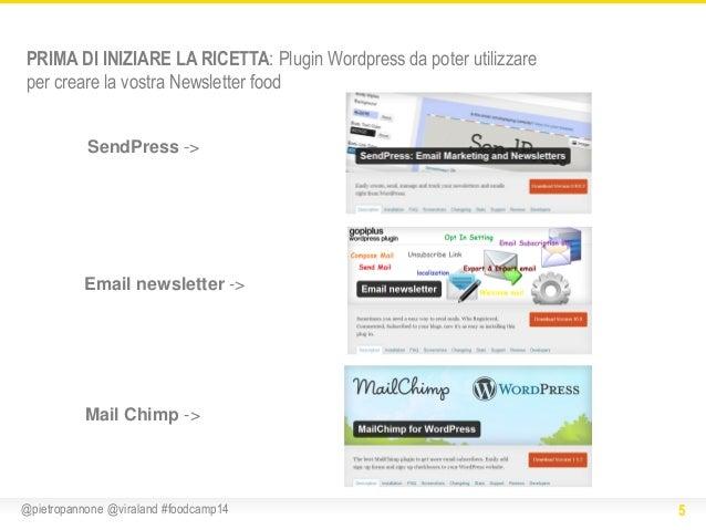 PRIMA DI INIZIARE LA RICETTA: Plugin Wordpress da poter utilizzare per creare la vostra Newsletter food SendPress ->  Emai...