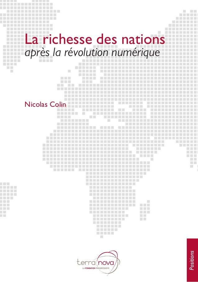 La richesse des nations après la révolution numérique Positions Nicolas Colin