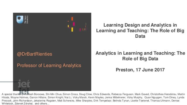 Learning Design and Analytics in Learning and Teaching: The Role of Big Data Analytics in Learning and Teaching: The Role ...