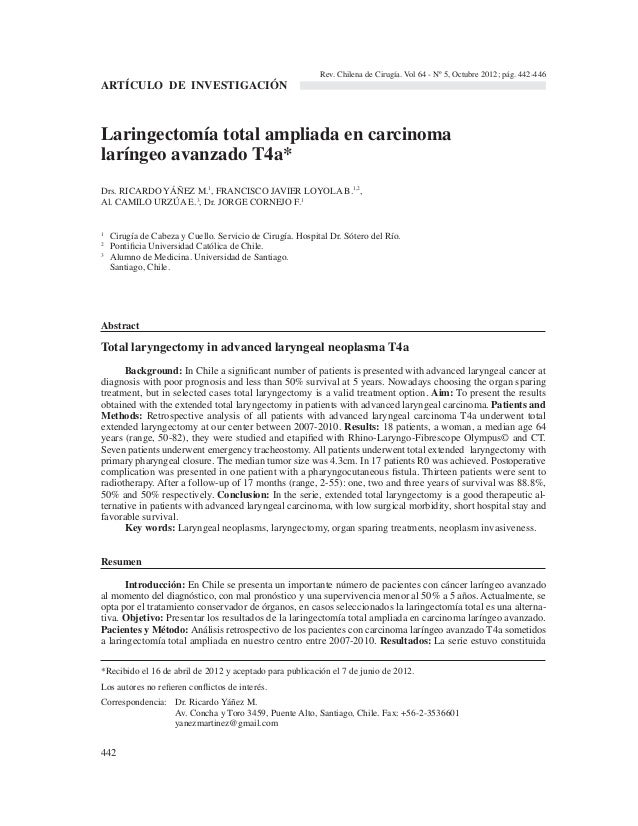 442 Laringectomía total ampliada en carcinoma laríngeo avanzado T4a* Drs. RICARDO YÁÑEZ M.1 , FRANCISCO JAVIER LOYOLA B.1,...