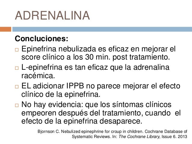 nebulized l epinephrine in post bronchoscopy croup Nebulized racemic epinephrine by ippb for the treatment of croup: a double-blind study am j dis child 1978 132:484 yang wc, lee j, chen cy, et al westley score and clinical factors in predicting the outcome of croup in the pediatric emergency department.