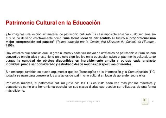 Patrimonio Cultural en la Educación ¿Te imaginas una lección sin material de patrimonio cultural? Es casi imposible enseña...