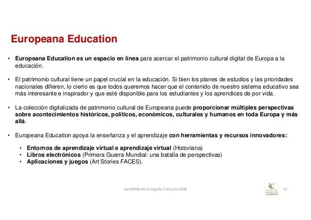 Europeana Education • Europeana Education es un espacio en línea para acercar el patrimonio cultural digital de Europa a l...
