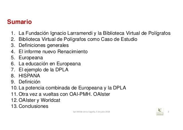 Sumario 1. La Fundación Ignacio Larramendi y la Biblioteca Virtual de Polígrafos 2. Biblioteca Virtual de Polígrafos como ...