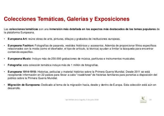 Colecciones Temáticas, Galerías y Exposiciones Las colecciones temáticas son una inmersión más detallada en los aspectos m...