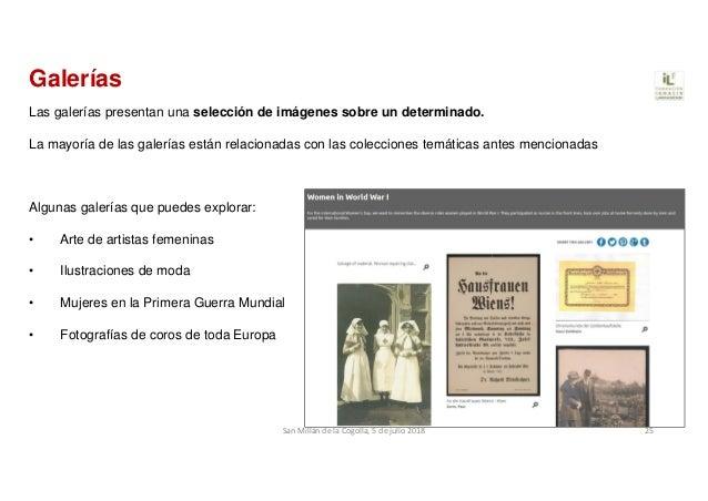 Las galerías presentan una selección de imágenes sobre un determinado. La mayoría de las galerías están relacionadas con l...