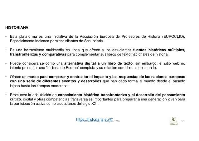 HISTORIANA • Esta plataforma es una iniciativa de la Asociación Europea de Profesores de Historia (EUROCLIO). Especialment...