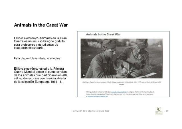 Animals in the Great War El libro electrónico Animales en la Gran Guerra es un recurso bilingüe gratuito para profesores y...