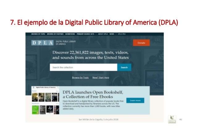 7.ElejemplodelaDigitalPublic Libraryof America (DPLA) SanMillándelaCogolla,5dejulio2018 46