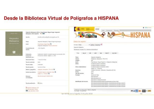 Desde la Biblioteca Virtual de Polígrafos a HISPANA SanMillándelaCogolla,5dejulio2018 52