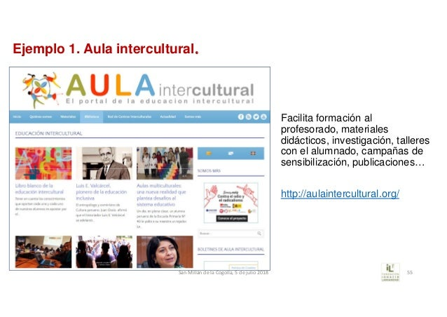 Ejemplo 1. Aula intercultural. Facilita formación al profesorado, materiales didácticos, investigación, talleres con el al...