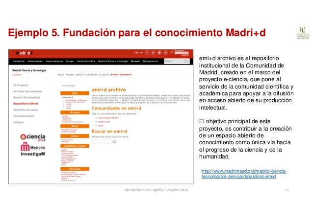 Ejemplo 5. Fundación para el conocimiento Madri+d emi+d archivo es el repositorio institucional de la Comunidad de Madrid,...