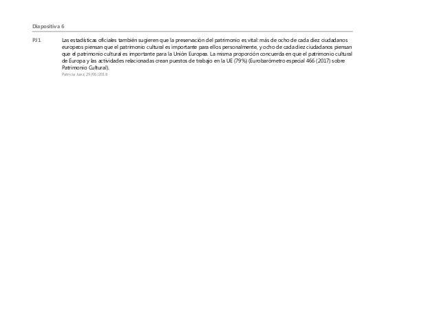Diapositiva 6 PJ1 Las estadísticas oficiales también sugieren que la preservación del patrimonio es vital: más de ocho de ...