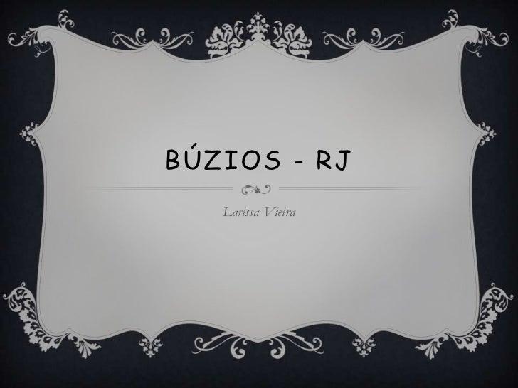 BÚZIOS - RJ   Larissa Vieira