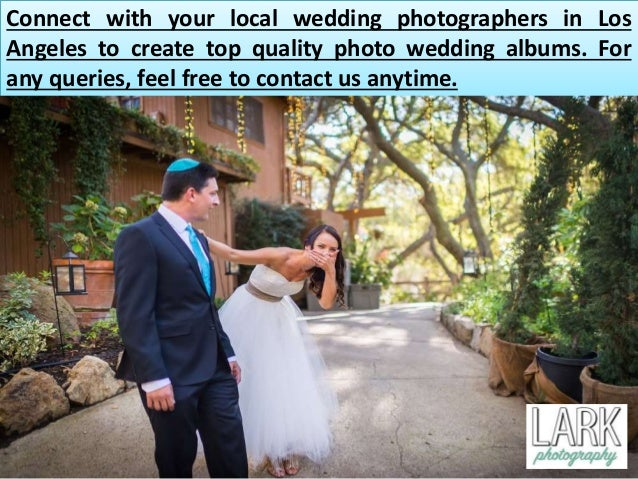 Lark photography wedding photographers in los angeles for Local wedding photographers