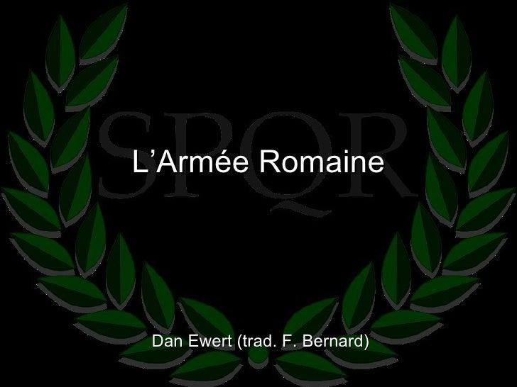 L'Armée Romaine Dan Ewert (trad. F. Bernard)