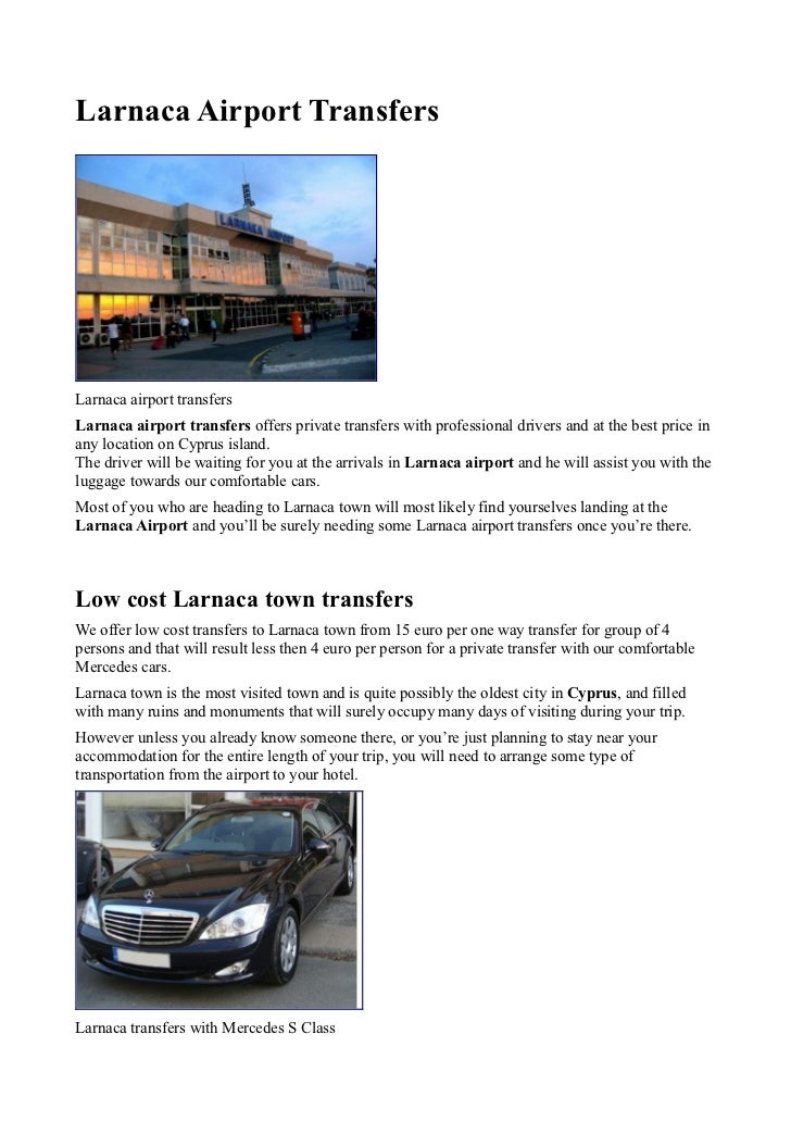 Larnaca Airport TransfersLarnaca airport transfersLarnaca airport transfers offers private transfers with professional dri...