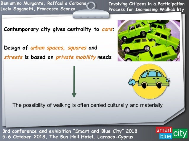 Involving Citizens in a Participation Process for Increasing Walkability Slide 2