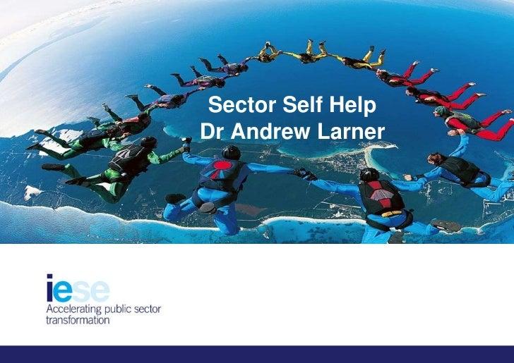 Sector Self HelpDr Andrew Larner<br />