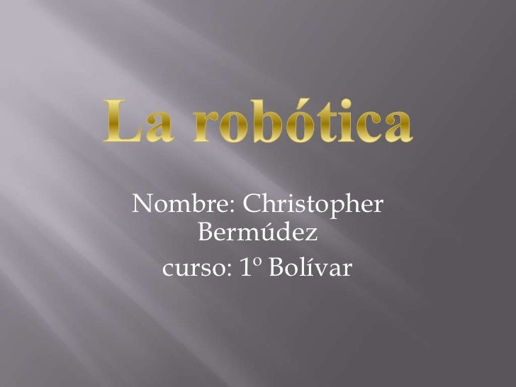 Nombre: Christopher     Bermúdez  curso: 1º Bolívar