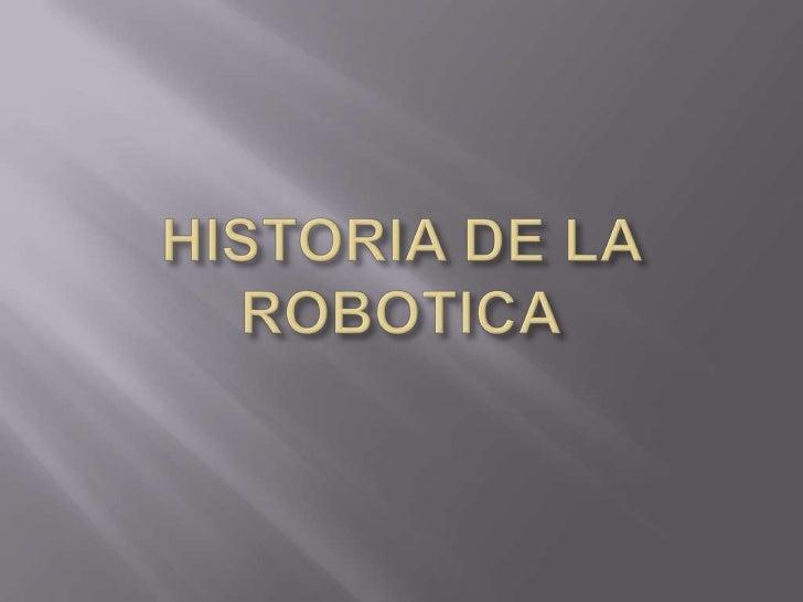 La robotica Slide 3
