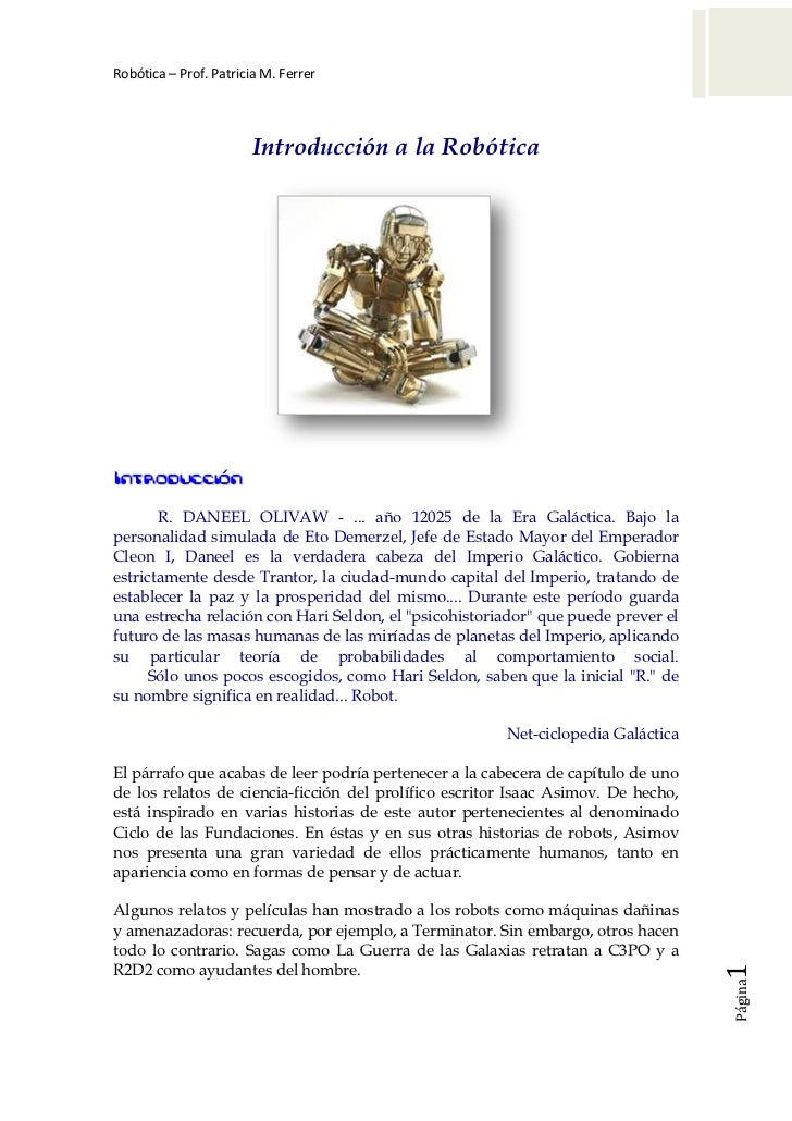 Robótica – Prof. Patricia M. Ferrer                        Introducción a la Robótica       R. DANEEL OLIVAW - ... año 120...