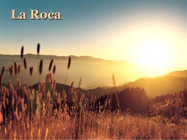 La roca La RocaLa Roca