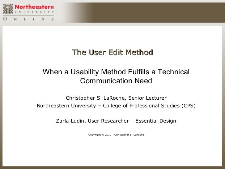 The User Edit Method  When a Usability Method Fulfills a Technical           Communication Need           Christopher S. L...