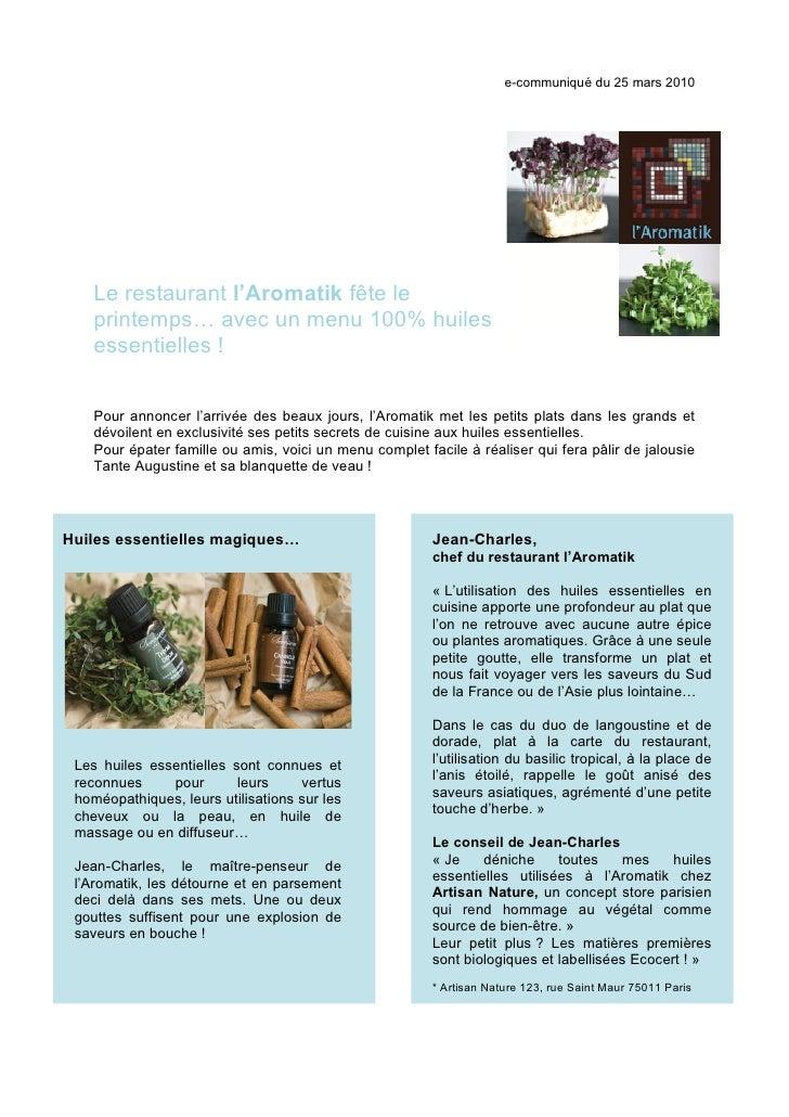 e-communiqué du 25 mars 2010         Le restaurant l'Aromatik fête le     printemps… avec un menu 100% huiles     essentie...