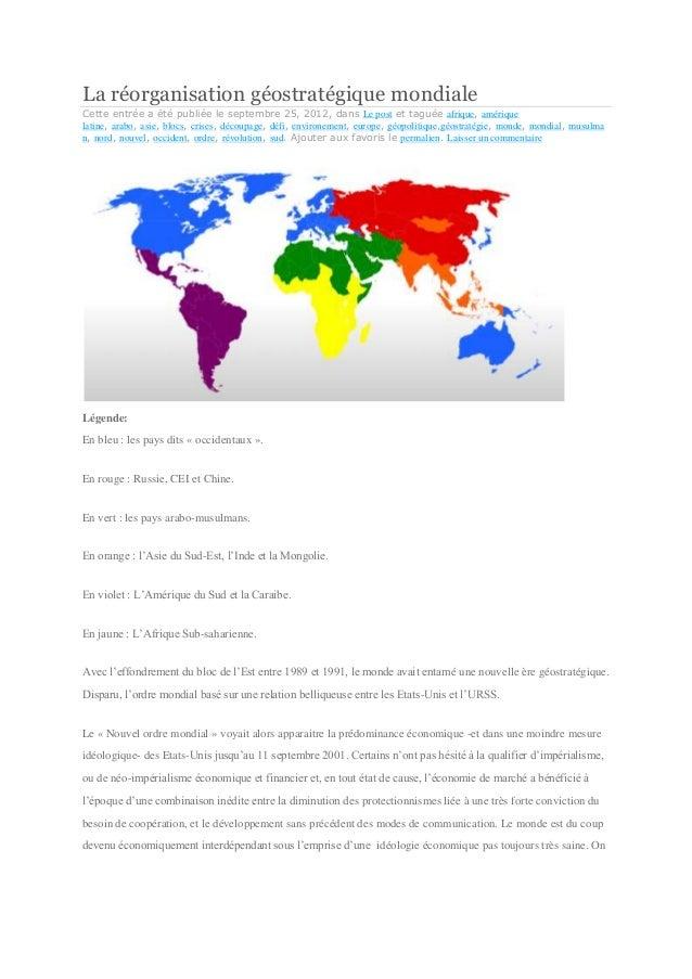 La réorganisation géostratégique mondiale Cette entrée a été publiée le septembre 25, 2012, dans Le post et taguée afrique...