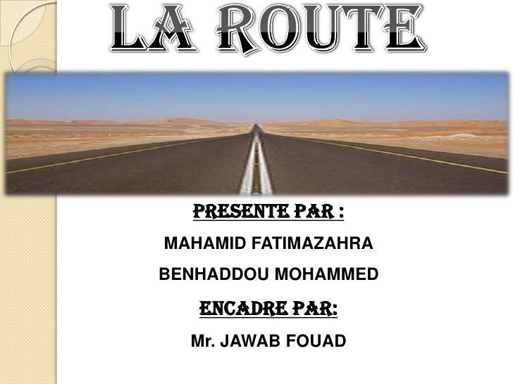 PRESENTE PAR :   PRESENTE PAR : MAHAMID FATIMAZAHRA BENHADDOU MOHAMMEDMAHAMID FATIMAZAHRA      ENCADRE PAR:    Mr. JAWAB F...