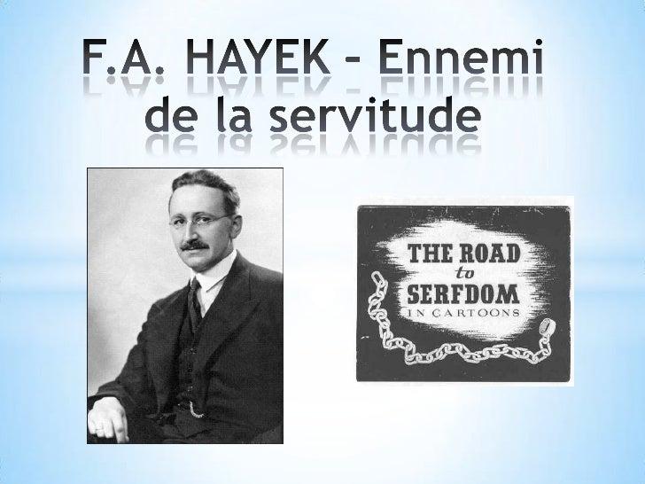 F.A. HAYEK – Ennemi de la servitude<br />